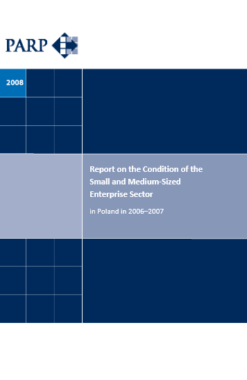 Report on the condition of SME in Poland in 2006-2007 (EN)